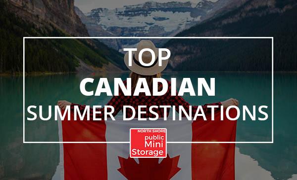 canadian summer destinations, trip, vacation
