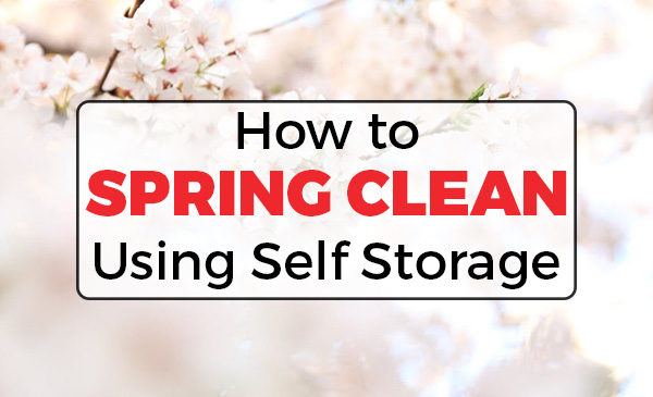 spring cleaning, self storage, vancouver