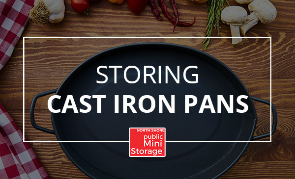 store cast iron, pans