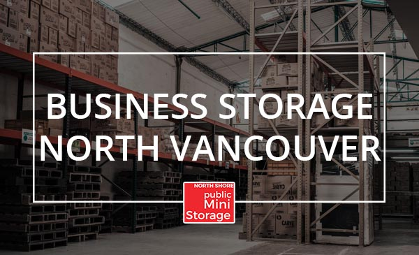 business storage, north van, warehouse
