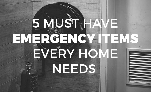 home emergency, items, must have