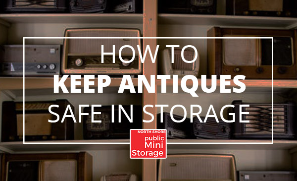 antiques safe, storage, tips
