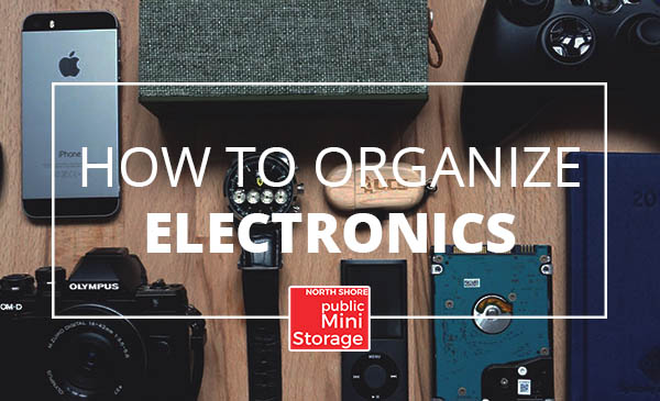 organize electronics, tips, storage